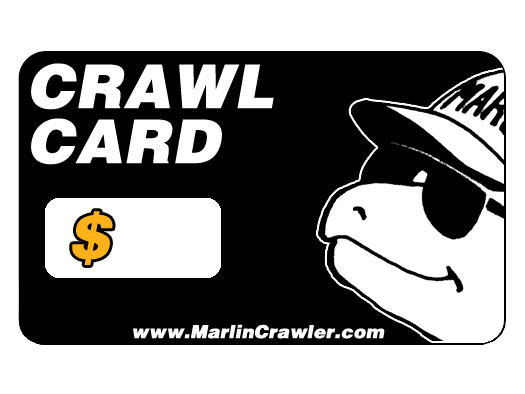 When was the last time you used a Marlin Crawler CRAWL Card?