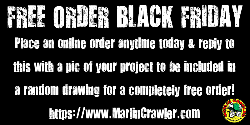 BLACK FRIDAY MADNESS -- GET YOUR ENTIRE ORDER FOR FREE!