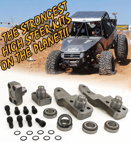 The Strongest High Steer Kits on the Planet!